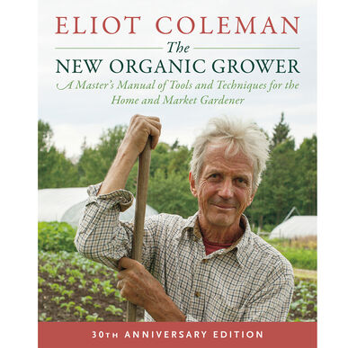 The New Organic Grower, 3rd Edition Books