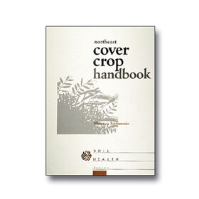 Northeast Cover Crop Handbook Books
