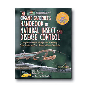 The Organic Gardener's Handbook of Natural Insect and Disease Control Books
