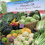Gathering Together - Reknowned for Fine Organic Produce