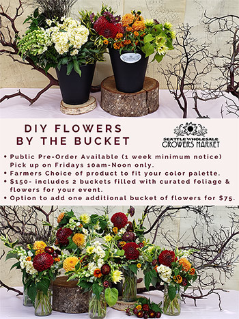 Flowers by the Bucket Program at Seattle Wholesale Growers Market