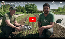 J-M Fortier & Brad Waugh on Improving the Six-Row Seeder