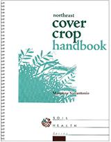 Northeast Cover Crop Handbook