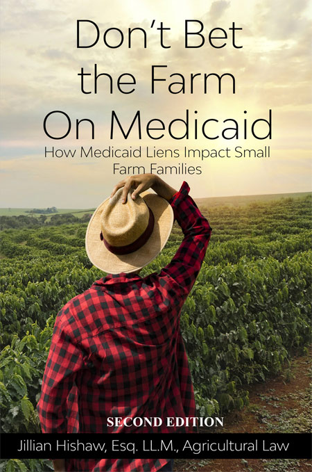 Don't Bet the Farm on Medicaid